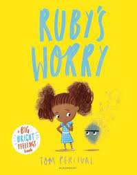 Ruby's Worry by Tom Percival | Waterstones