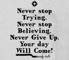 Quotes About Giving Up Never Give Up Quotes Quotes Hunter 66
