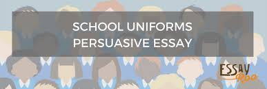 school uniforms persuasive essay sample pros cons example school uniforms persuasive essay