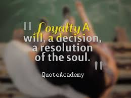Loyalty In Relationships Quotes Awesome 48 Best Loyalty Quotes For A Healthy Relationship And Friendship