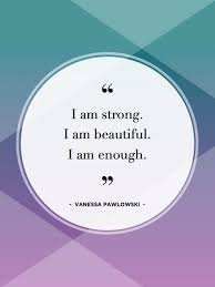Strong Beautiful Quotes Best Of 24 Powerful Inspiring Quotes To Share With Your Daughter