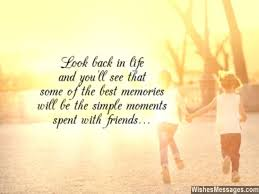 Quotes About Past Memories Of Friendship Beauteous Thank You Messages For Friends Quotes And Notes WishesMessages