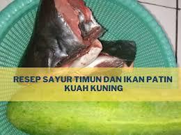 Sajian sayur bersantan ini sangat gurih, segar, namun rasanya ringan. Resep Sayur Timun Dan Ikan Patin Kuah Kuning Kisah Keluarga Nara