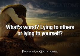 Quote About Lying To Yourself