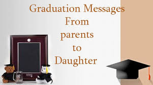 Graduation Message From Parents To Daughter Custom Graduation Quotes For Daughter