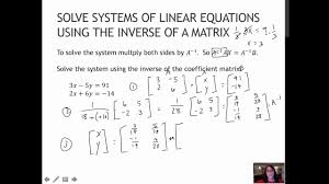 137 solve systems of linear equations using the inverse a matrix