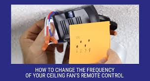 how to change the frequency of your ceiling fan remote