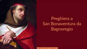 Preghiera a San Bonaventura da Bagnoregio - YouTube