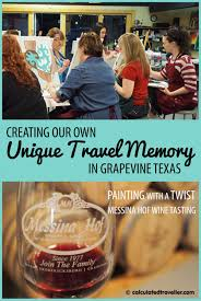 messina hof winery and painting with a twist gvine texas