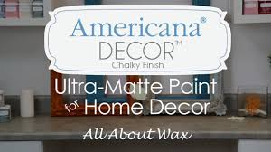 Small Picture Americana Decor Chalky Finish Waxes How to use Waxes YouTube