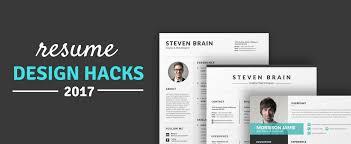 Resume Design Hacks Of 2017 Templatetrain Medium