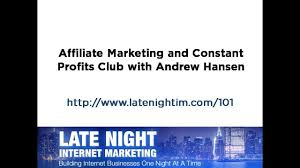 affiliate marketing and constant profits club hansen