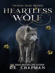 Read Heartless Wolf Online by D.E. Chapman | Books