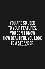 Quotes Praising Beauty Best of You Are Beautiful Quotes Cute List Of Beautiful Quotes For Her