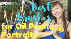 best brushes for oil painting portraits