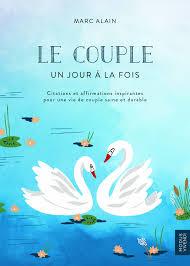 Le Couple Un Jour à La Fois Citations Et Affirmations Inspirantes