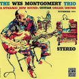 The Wes Montgomery Trio - A Dynamic New Sound [Remastered]
