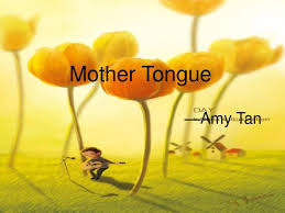 amy tan mother tongue nevin s blog renee atkinson reneeatk twitter  mother tongueppt word mother tongue amy tan mother tongue