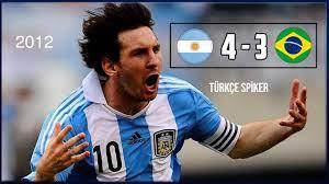 Arjantin 4-3 Brezilya   2012 Messi Şov! Türkçe Spiker - YouTube
