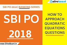 sbi po 2018 how to approach quadratic equations questions png