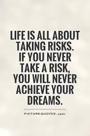 Risk Quotes Inspiration Take Risks Google Search Animals Quotes And Everything
