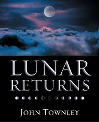 Lunar Return Chart Free Lunar Returns John Townley 9780738703022 Amazon Com Books
