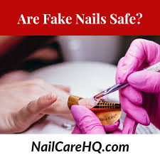 are fake nails safe