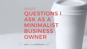 questions i ask as a mini st business owner amy lynn andrews questions from a mini st business owner