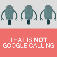 Google Phone Listing Google Robocalls What To Do If You Get A Phone Call About