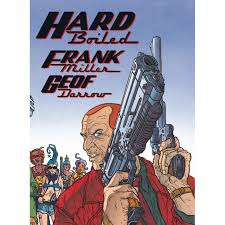 Hard Boiled by Frank Miller Reviews Discussion Bookclubs Lists