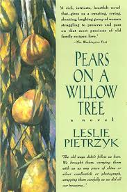 Pears On A Willow Tree Leslie Pietrzyk Paperback New Pears Ghandi