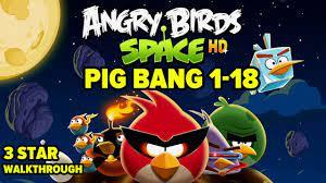 Angry Birds Space: Pig Bang Level 1-18 3-Star Walkthrough