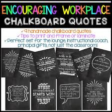 Encouraging Workplace Chalkboard Quotes By Katie Surly TpT Amazing Chalkboard Quotes