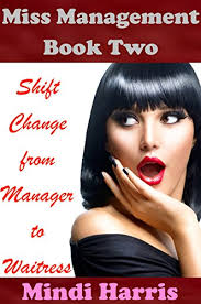 miss management 2 shift change from manager to waitress forced feminization humiliation mitch