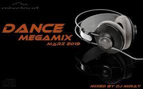 Dance Megamix March März 2019 Mixed By Dj Miray Djs