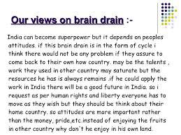 brain drain  19 our views on brain drain
