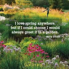 Garden Quotes Classy Ten Of The Best Spring Quotes FineGardening