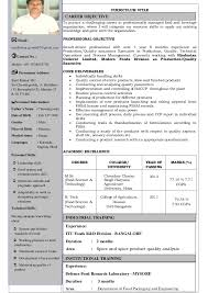 CURRICULUM VITAE To pursue a challenging career in professionally managed  food and beverage organization, ...