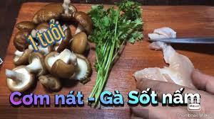 Cơm Nát cho bé 1 tuổi /Gà Nấu Nấm - YouTube