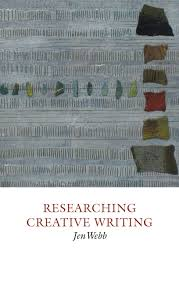 researching creative writing by jen webb creative writing studies researching creative writing