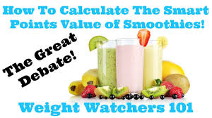 how to calculate the smart points value of smoothies weight watchers 101