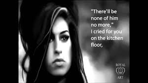 I Cried For You On The Kitchen Floor Amy Winehouse You Know Im No Good Lyrics Hd Youtube