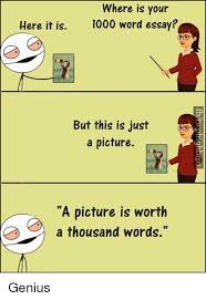 ✅ best memes about a thousand words a thousand words memes memes genius and word where is your here it is 1000 word