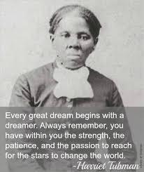 Tubman Quotes. QuotesGram via Relatably.com