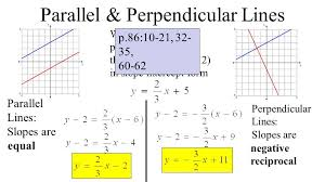 5 parallel perpendicular lines parallel lines slopes are perpendicular lines slopes are write a parallel and perpendicular line through the point 6
