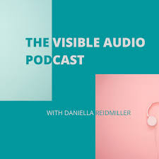 The Visible Audio Podcast