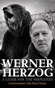 Werner Herzog on Creativity, Self-Reliance, and How to Make a Living Doing  What You Love – Brain Pickings