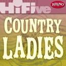 Rhino Hi-Five: Country Ladies