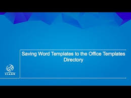 Office Tempaltes Saving Word Templates To The Office Templates Directory