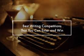 best writing competitions that you can enter and win